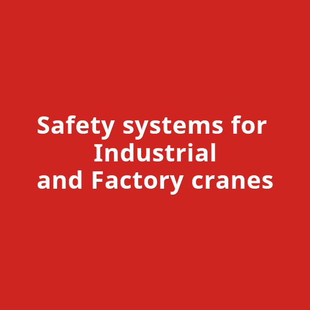 Safety System for Industrial & Factory Crane
