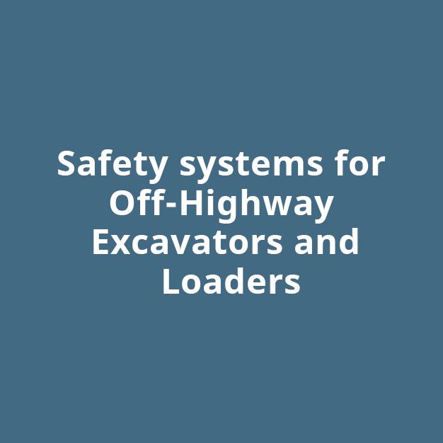 Safety System for Off Highway Excavators and Loader